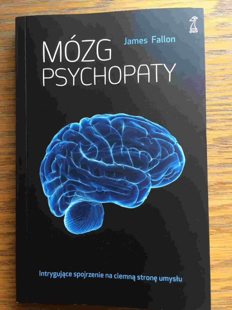 Mozg Psychopaty by James Fallon