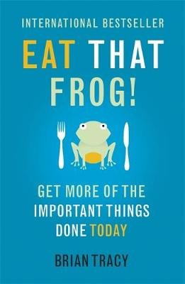 Book Eat That Frog by Author Brian Tracy
